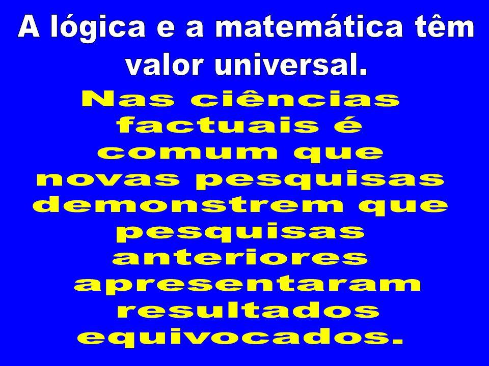 A lógica e a matemática têm
