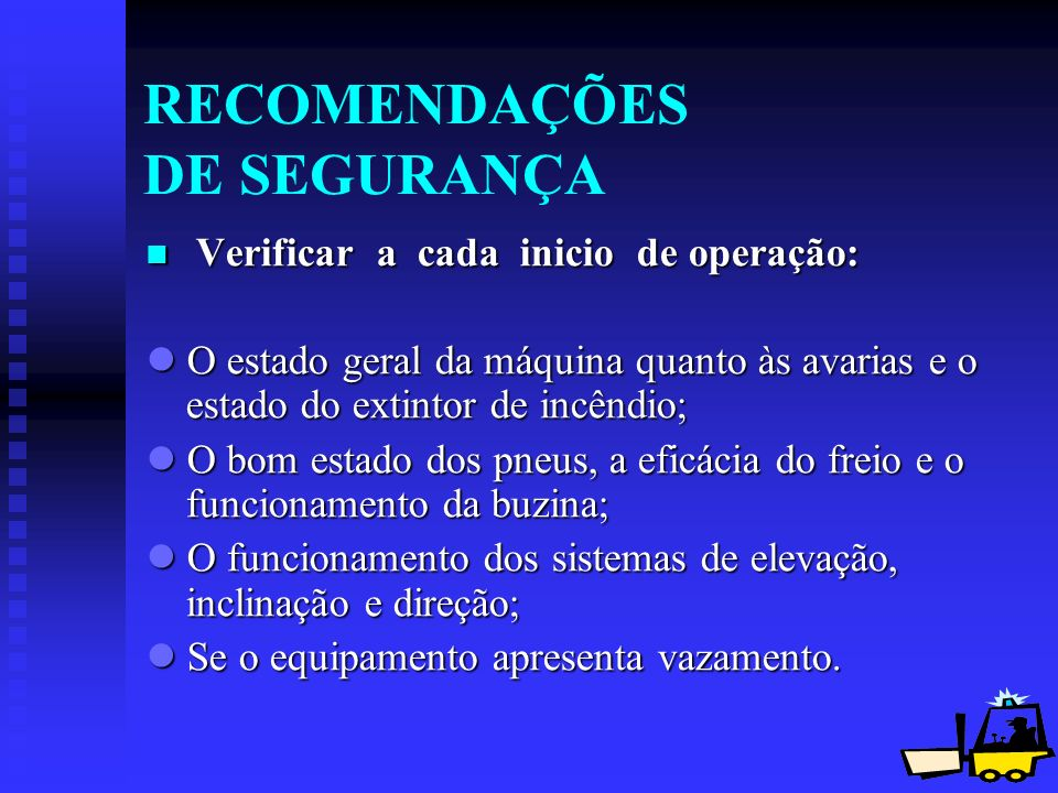 RECOMENDAÇÕES DE SEGURANÇA