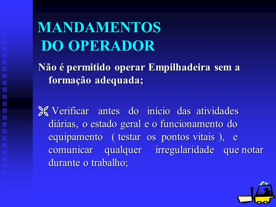 MANDAMENTOS DO OPERADOR