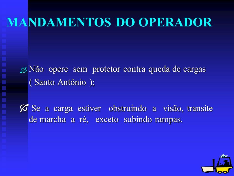 MANDAMENTOS DO OPERADOR