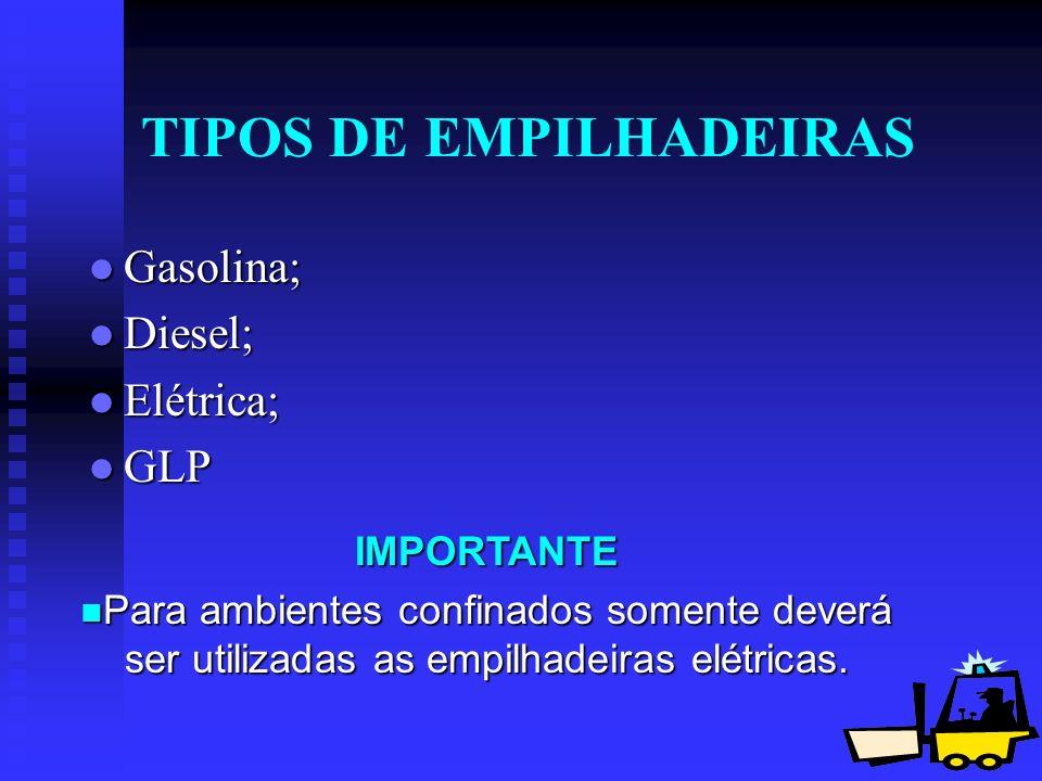 TIPOS DE EMPILHADEIRAS