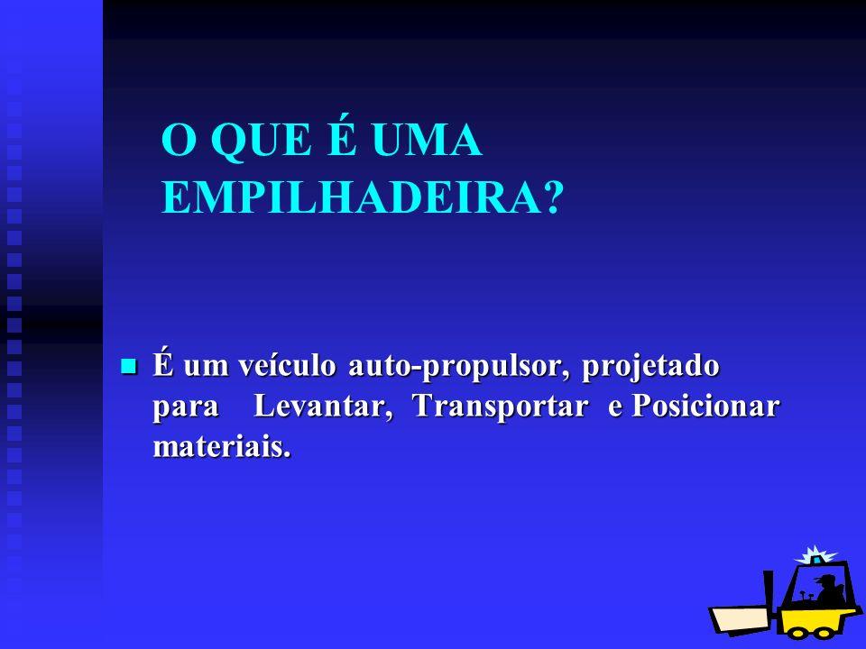 O QUE É UMA EMPILHADEIRA