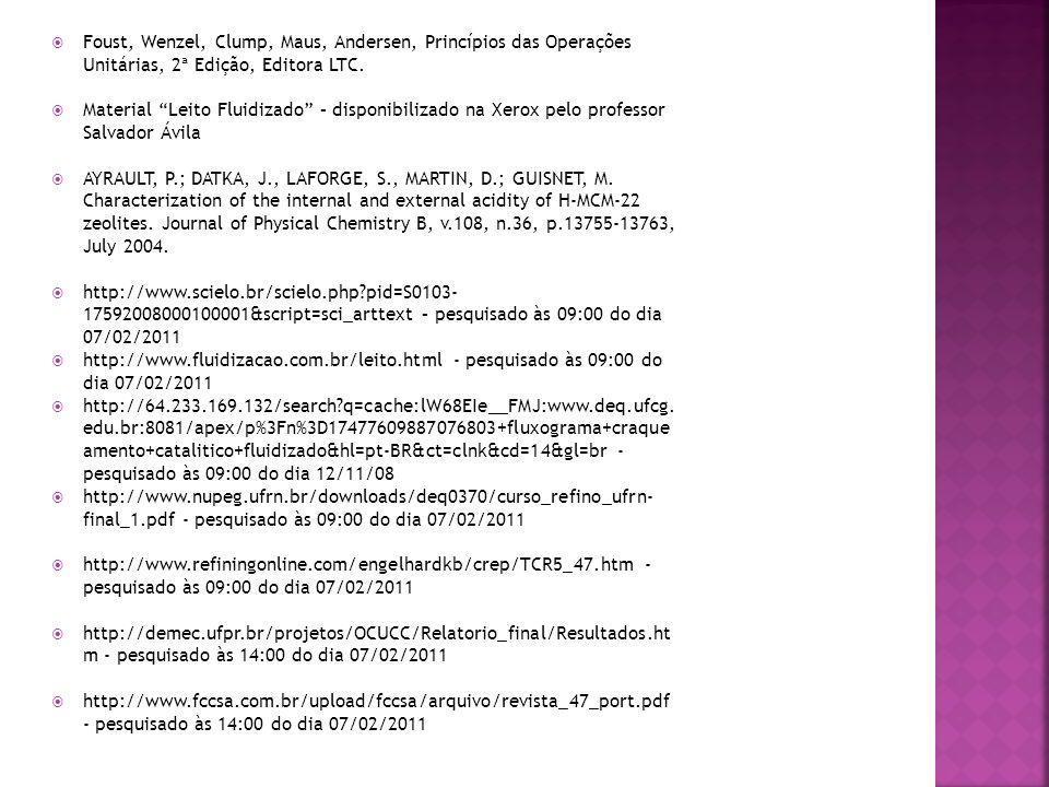 Foust, Wenzel, Clump, Maus, Andersen, Princípios das Operações Unitárias, 2ª Edição, Editora LTC.