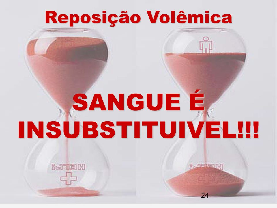 SANGUE É INSUBSTITUIVEL!!!