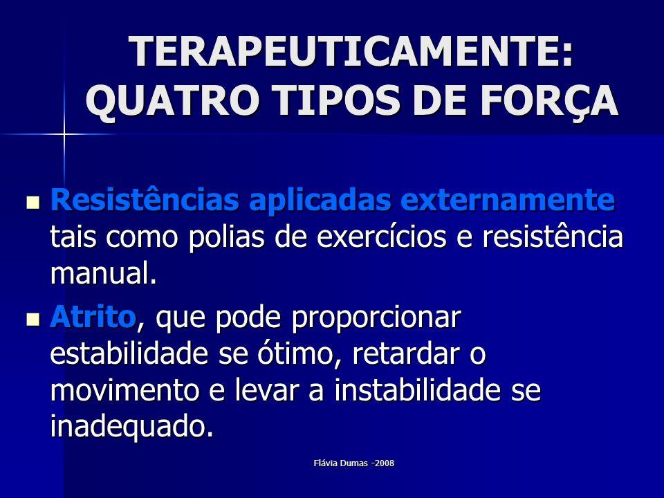 TERAPEUTICAMENTE: QUATRO TIPOS DE FORÇA