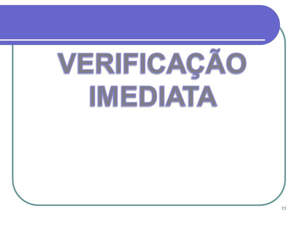 VERIFICAÇÃO IMEDIATA 13 13