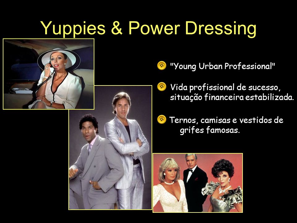 Yuppies & Power Dressing