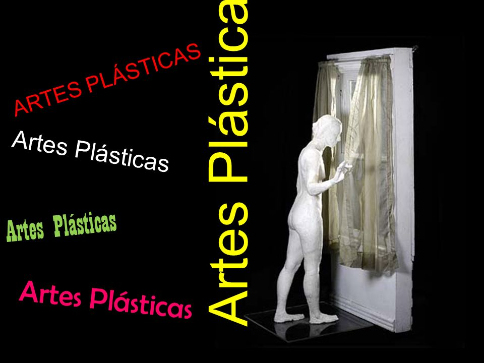 Artes Plásticas Artes Plásticas Artes Plásticas Artes Plásticas