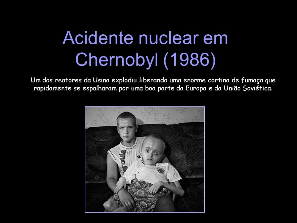 Acidente nuclear em Chernobyl (1986)