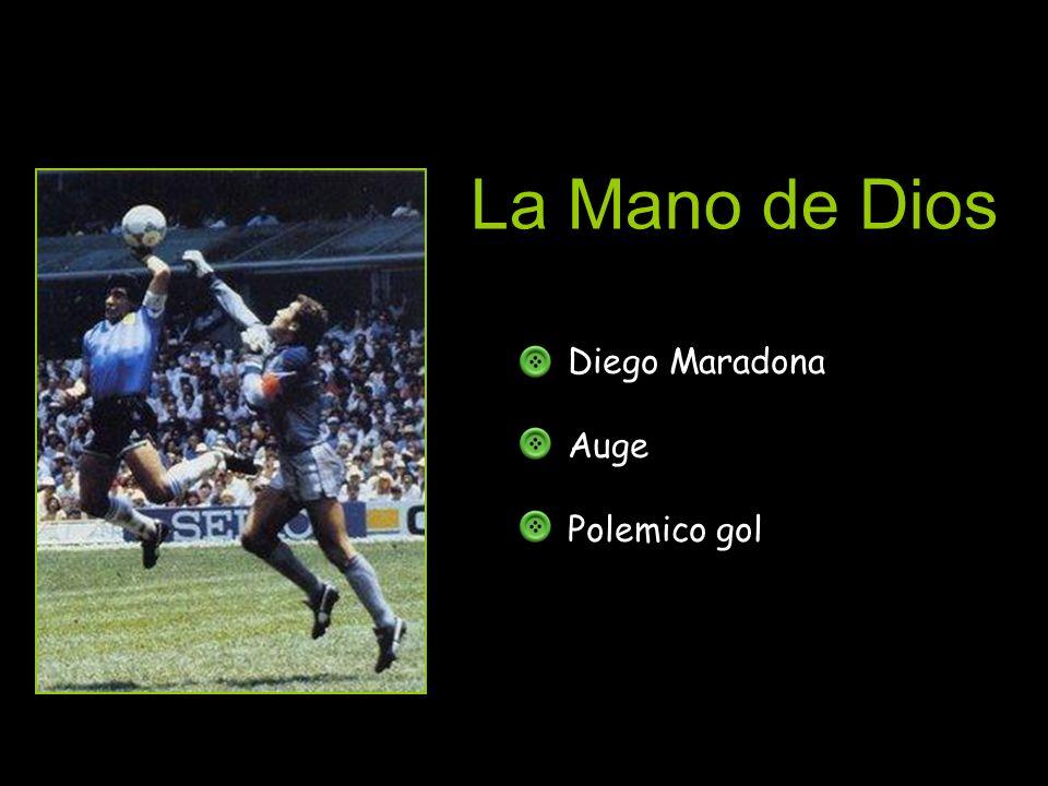 La Mano de Dios Diego Maradona Auge Polemico gol