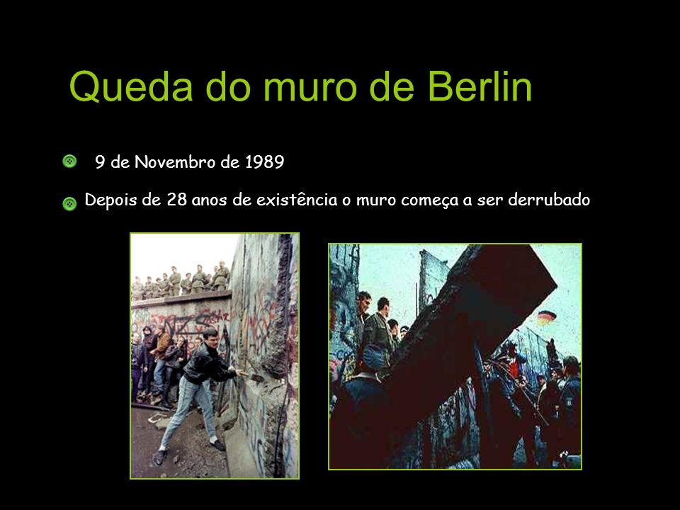 Queda do muro de Berlin 9 de Novembro de 1989