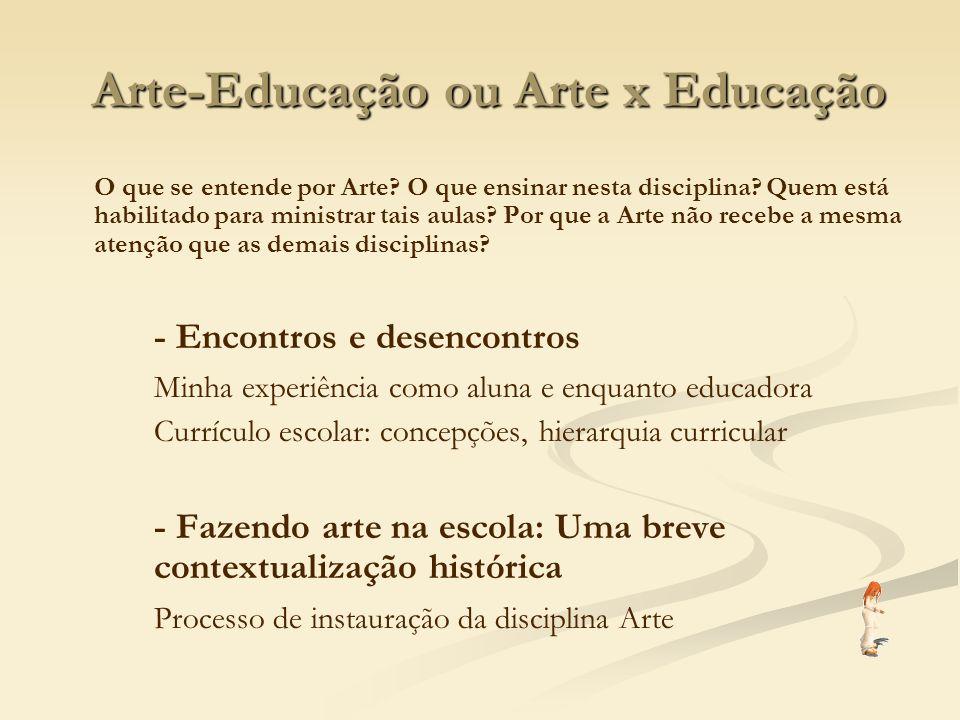 Arte-Educação ou Arte x Educação