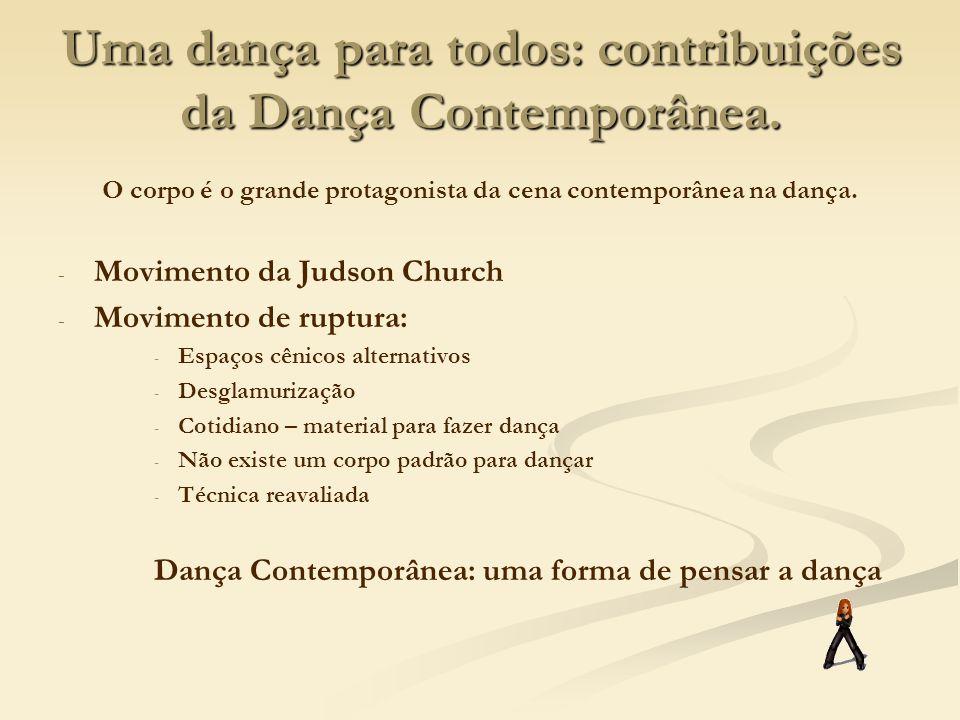 Uma dança para todos: contribuições da Dança Contemporânea.