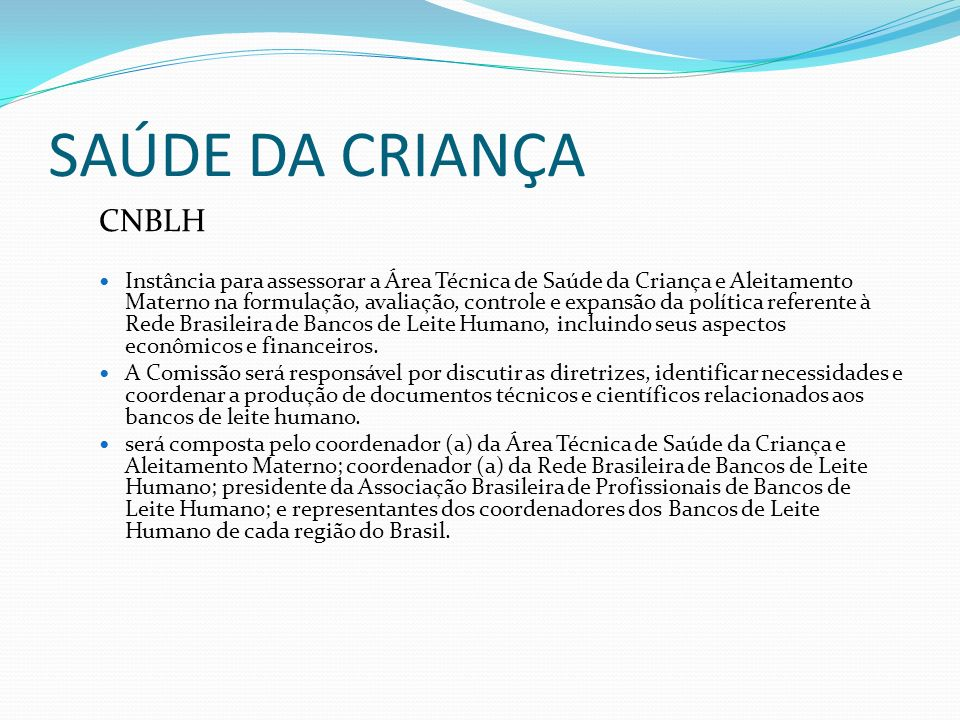 SAÚDE DA CRIANÇACNBLH.