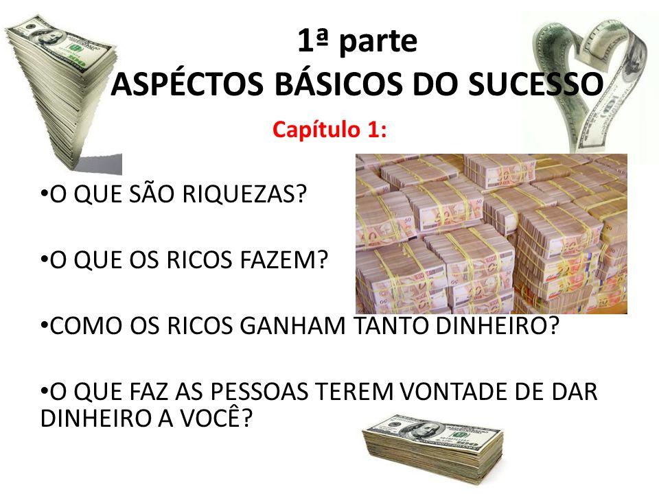 1ª parte ASPÉCTOS BÁSICOS DO SUCESSO