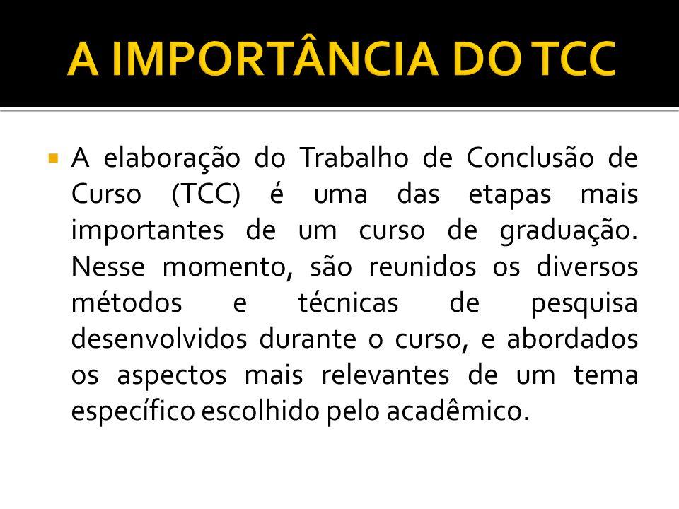 A IMPORTÂNCIA DO TCC