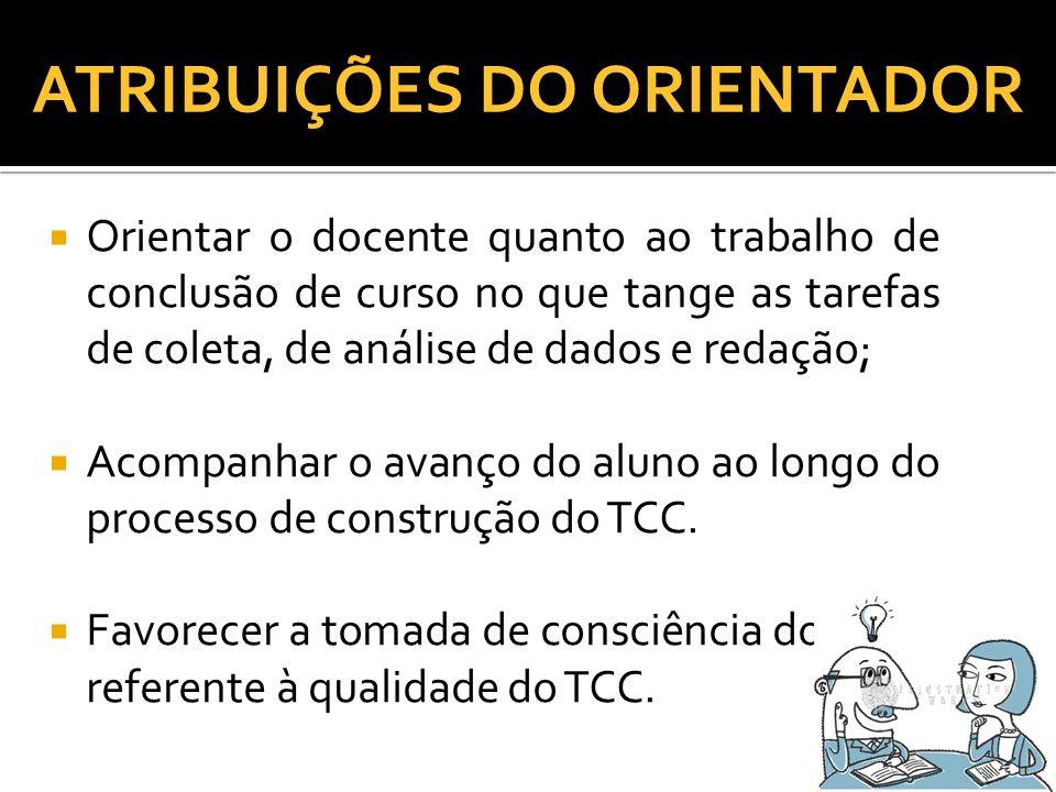 ATRIBUIÇÕES DO ORIENTADOR