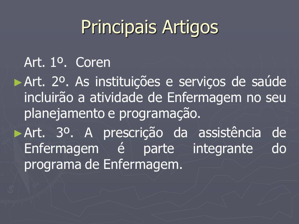 Principais Artigos Art. 1º. Coren