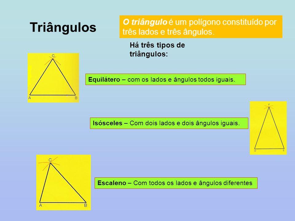 O triângulo é um polígono constituído por três lados e três ângulos.