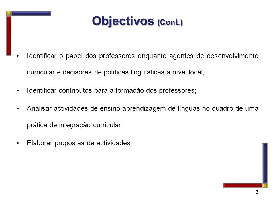 Objectivos (Cont.)