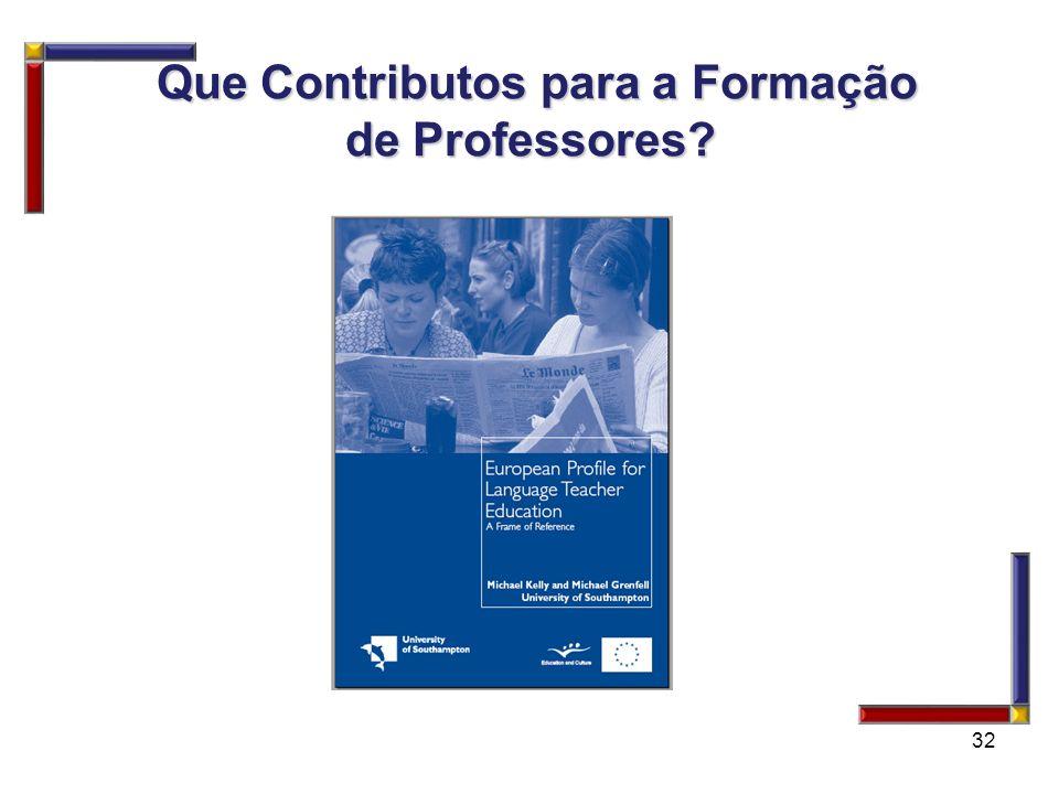 Que Contributos para a Formação de Professores
