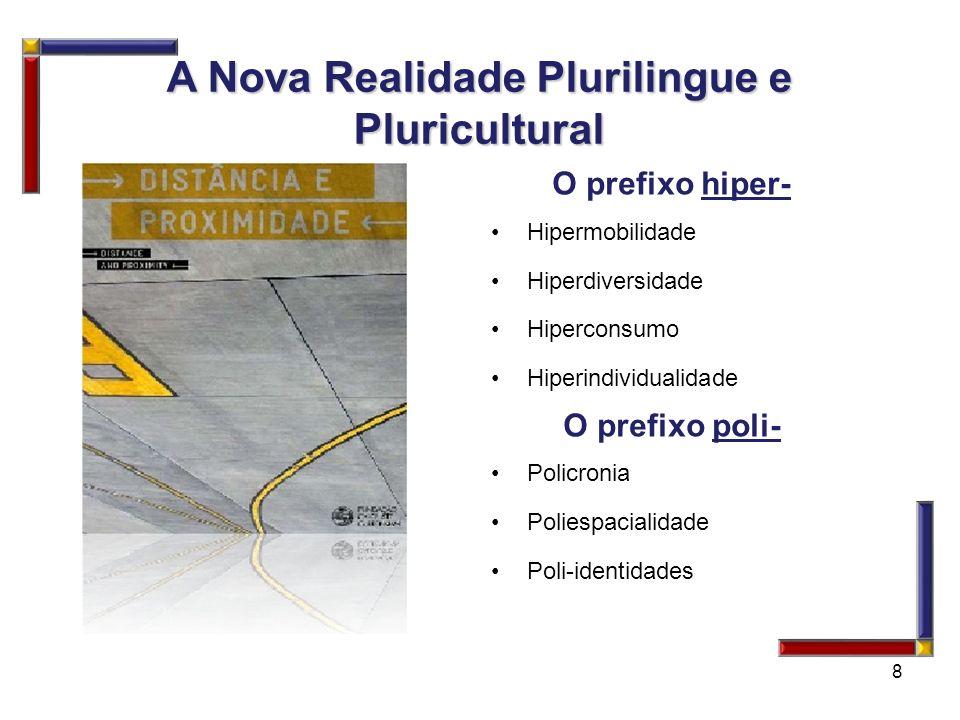 A Nova Realidade Plurilingue e Pluricultural