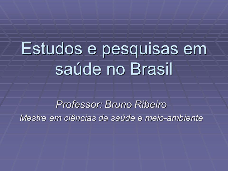 Estudos e pesquisas em saúde no Brasil