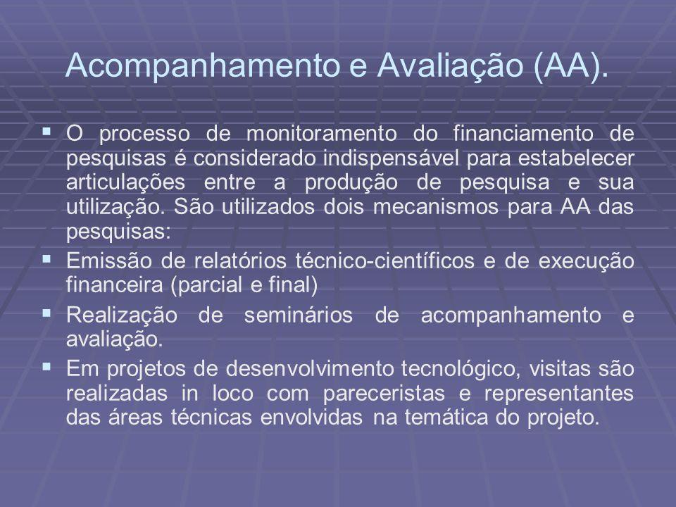 Acompanhamento e Avaliação (AA).