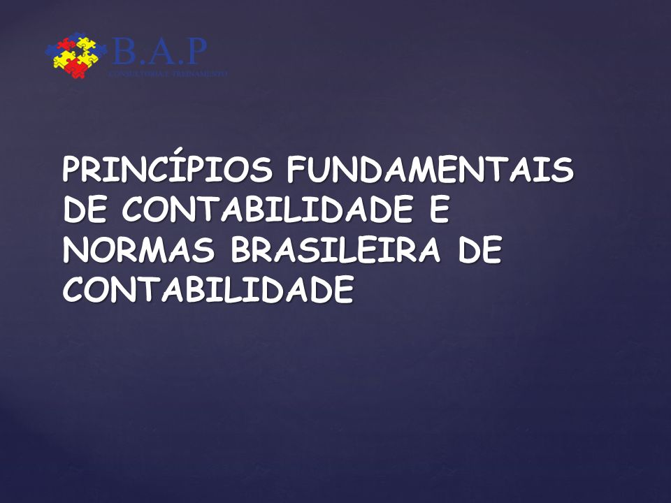 PRINCÍPIOS FUNDAMENTAIS DE CONTABILIDADE E NORMAS BRASILEIRA DE CONTABILIDADE