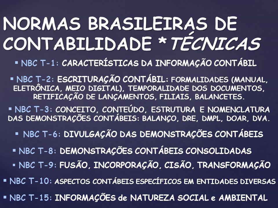 NORMAS BRASILEIRAS DE CONTABILIDADE *TÉCNICAS