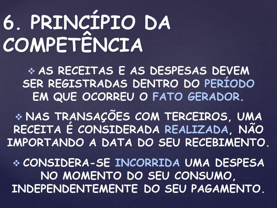 6. PRINCÍPIO DA COMPETÊNCIA