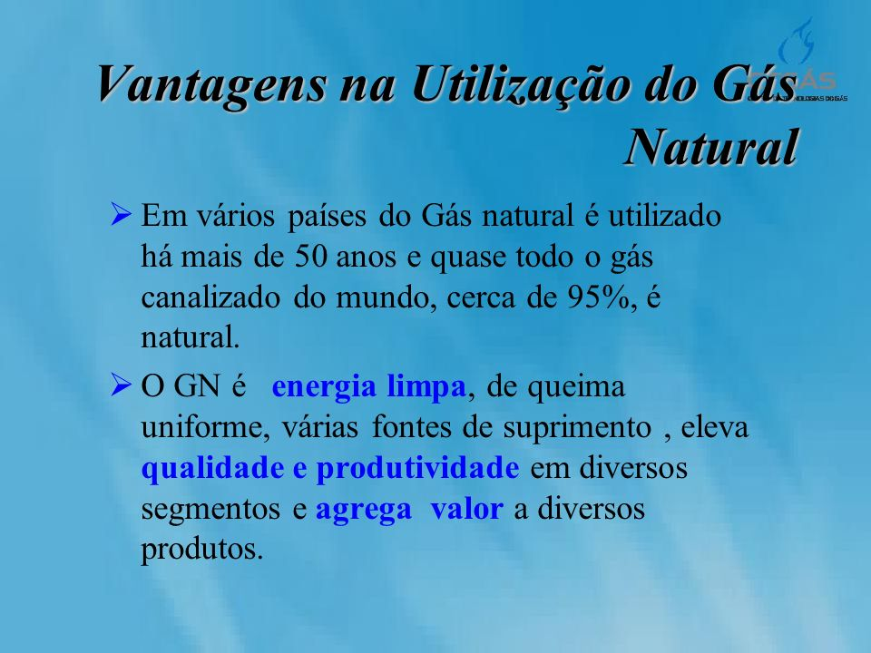Vantagens na Utilização do Gás Natural