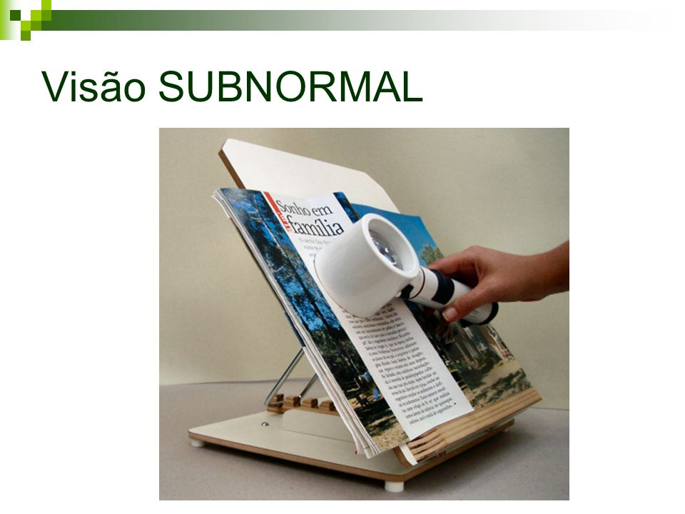 Visão SUBNORMAL