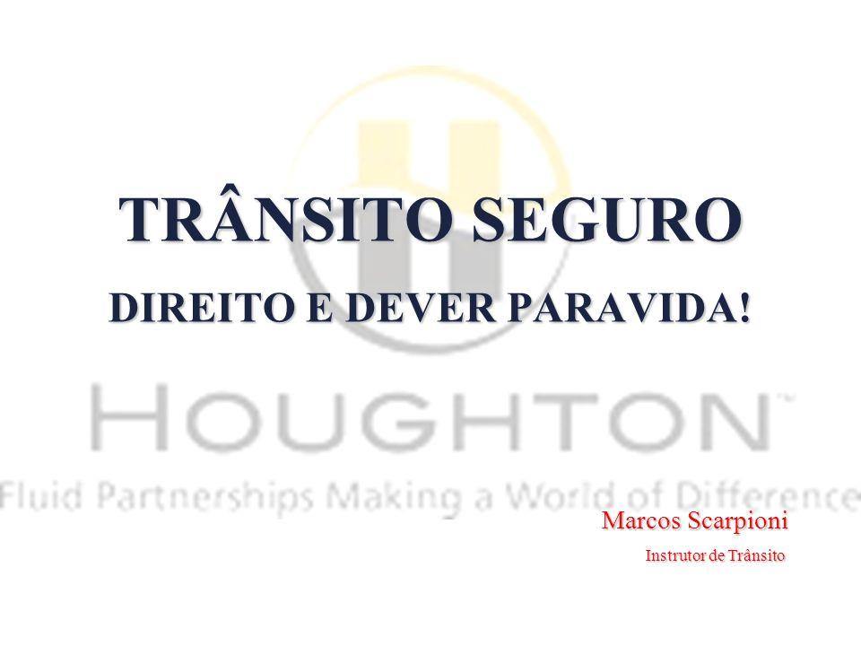 TRÂNSITO SEGURO DIREITO E DEVER PARAVIDA!