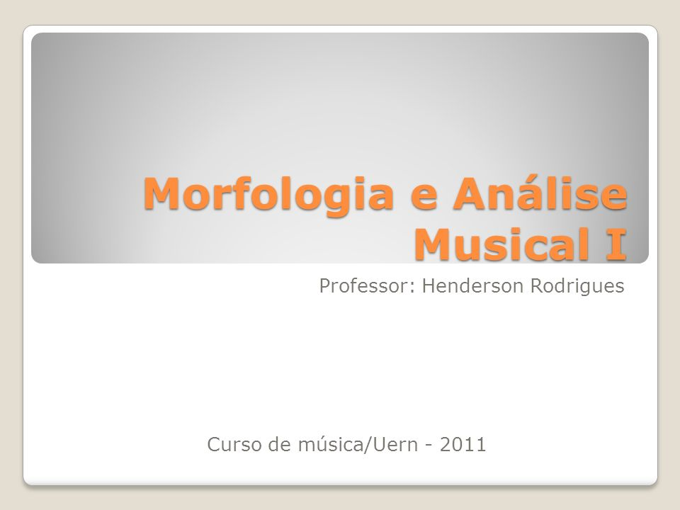 Morfologia e Análise Musical I