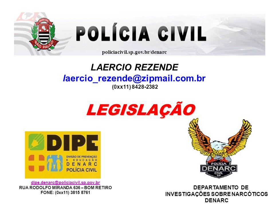 LEGISLAÇÃO LAERCIO REZENDE laercio_rezende@zipmail.com.br