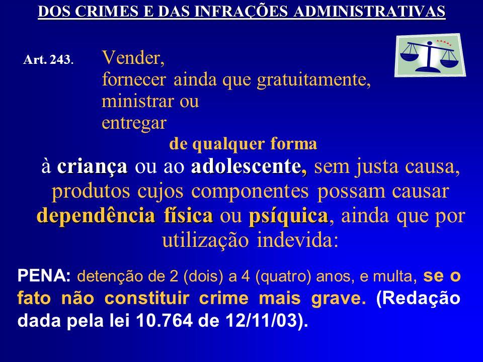 DOS CRIMES E DAS INFRAÇÕES ADMINISTRATIVAS