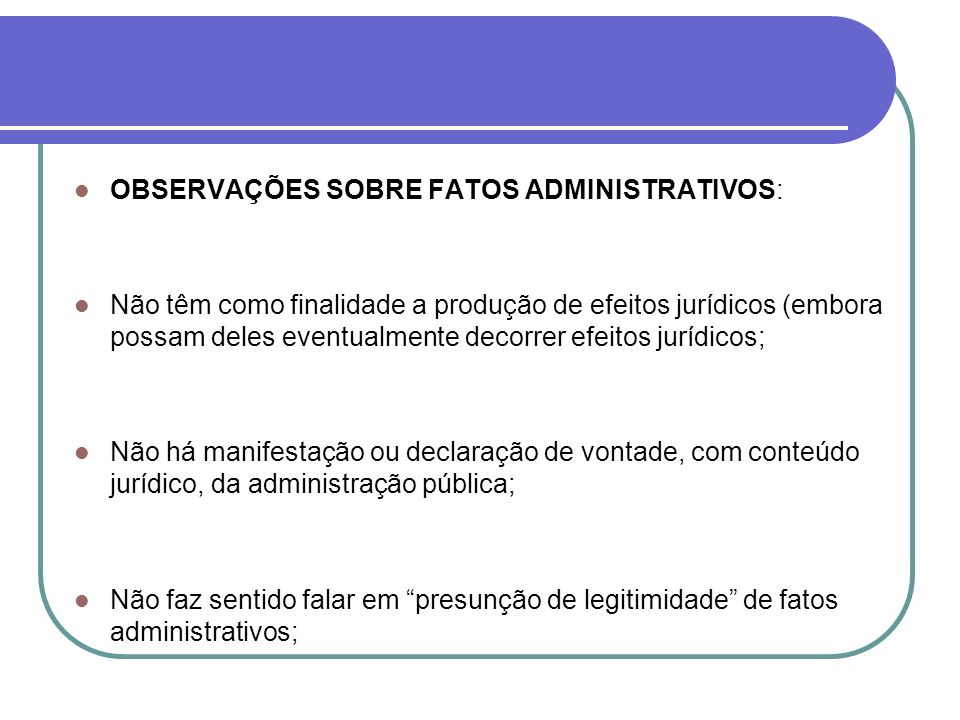 OBSERVAÇÕES SOBRE FATOS ADMINISTRATIVOS: