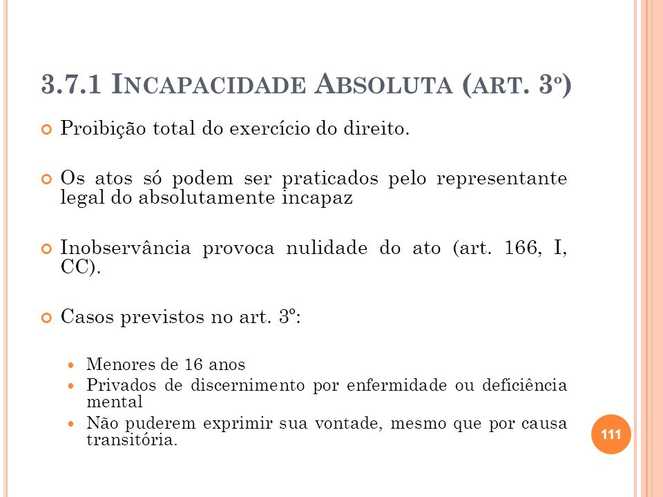 3.7.1 Incapacidade Absoluta (art. 3º)