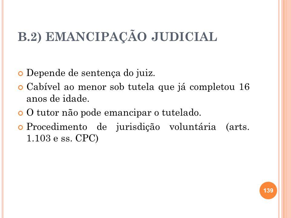B.2) EMANCIPAÇÃO JUDICIAL