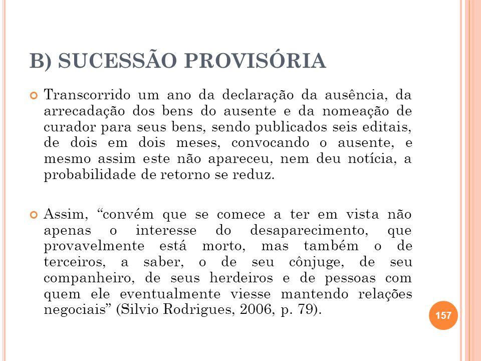 B) SUCESSÃO PROVISÓRIA