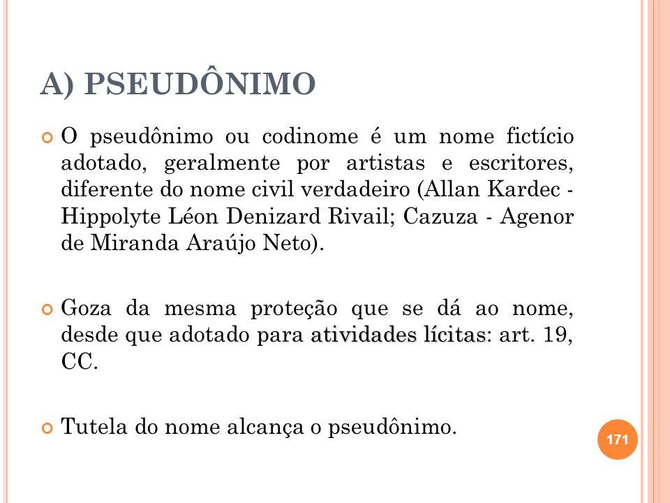 A) PSEUDÔNIMO