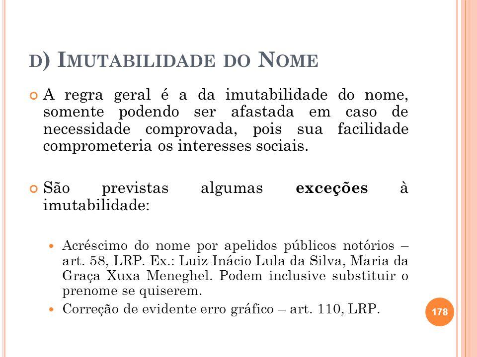 d) Imutabilidade do Nome