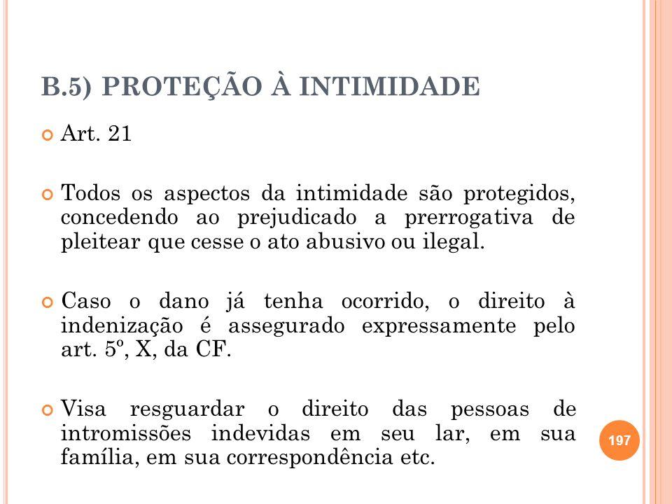 B.5) PROTEÇÃO À INTIMIDADE