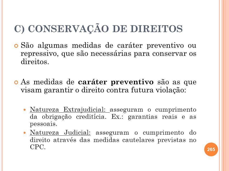 C) CONSERVAÇÃO DE DIREITOS