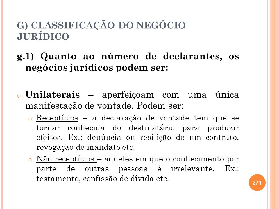 G) CLASSIFICAÇÃO DO NEGÓCIO JURÍDICO