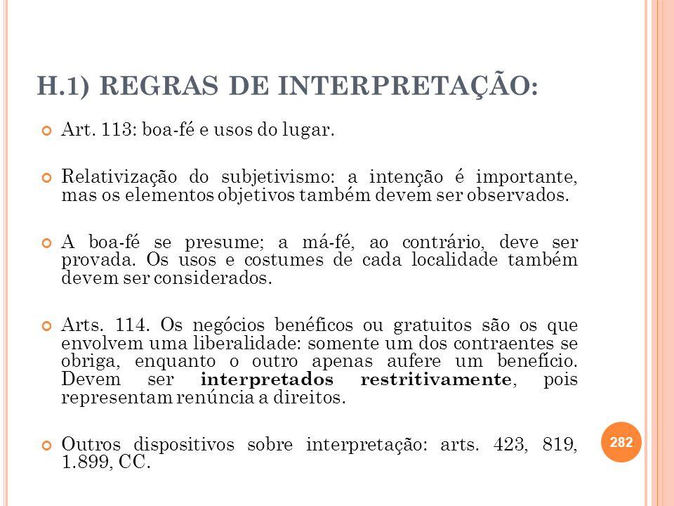 H.1) REGRAS DE INTERPRETAÇÃO: