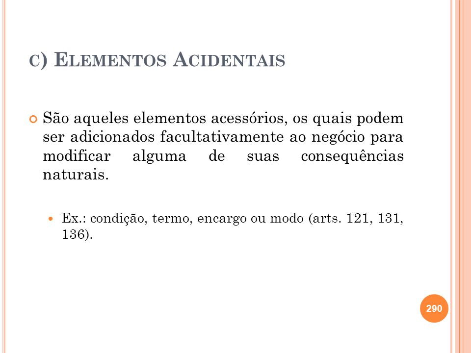 c) Elementos Acidentais