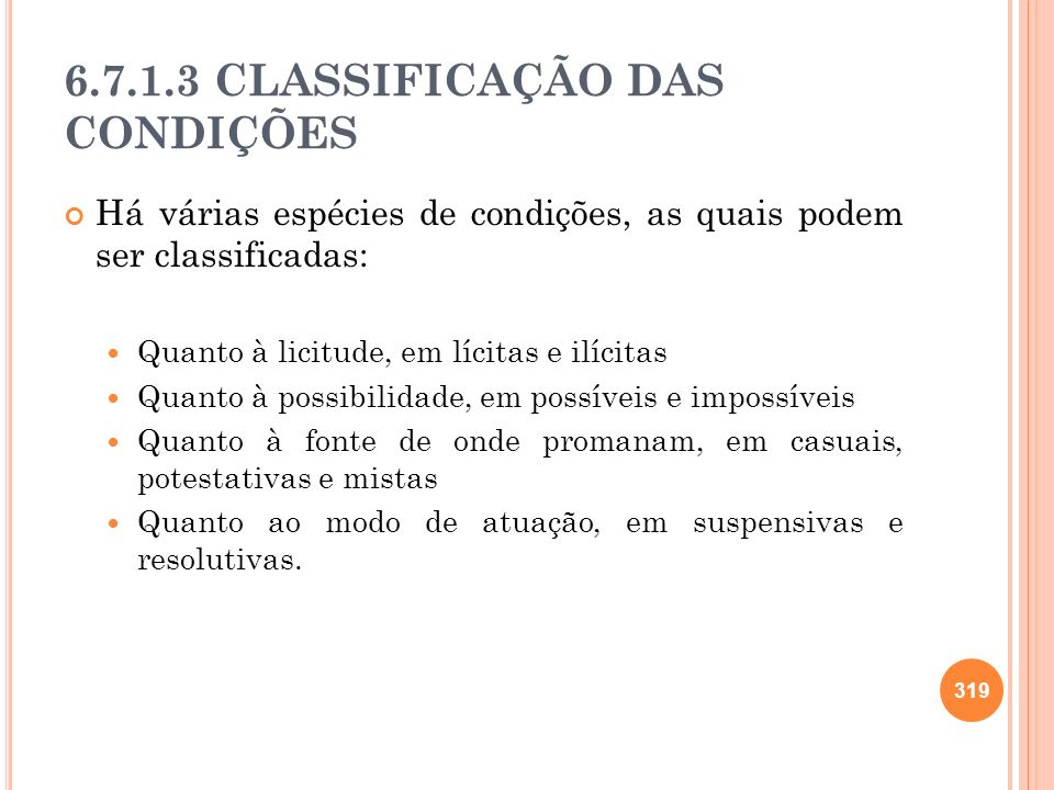 6.7.1.3 CLASSIFICAÇÃO DAS CONDIÇÕES