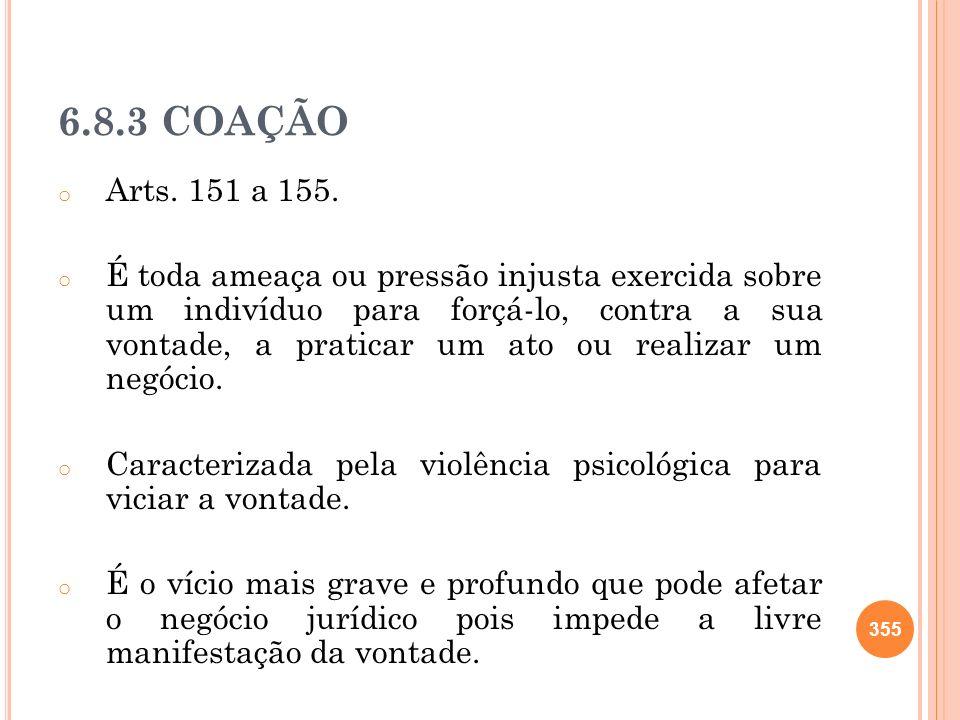 6.8.3 COAÇÃO Arts. 151 a 155.